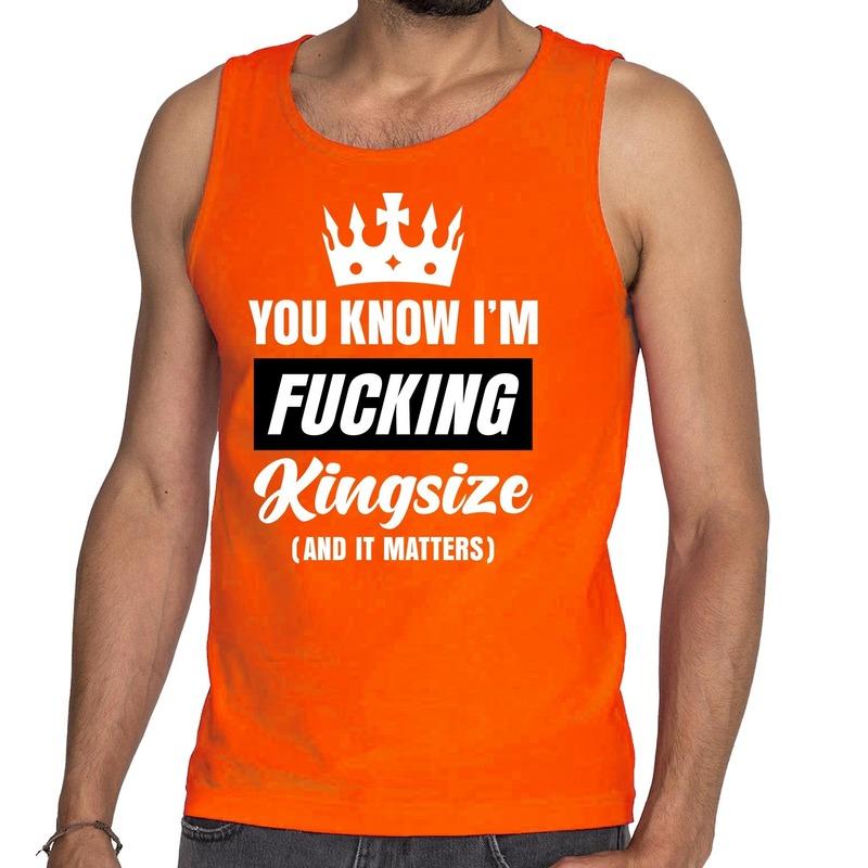 Oranje Fucking Kingsize tanktop-mouwloos shirt voor